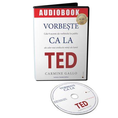 Vorbeste ca la TED. Audiobook - Carmine Gallo