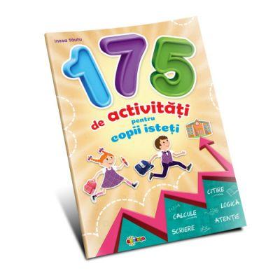 175 de activitati pentru copii isteti