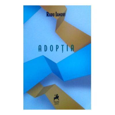Adoptia - Radu Ianovi
