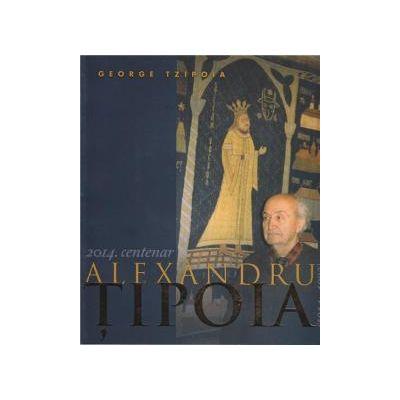 Album centenar 2014 Alexandru Tipoia - George Tzipoia