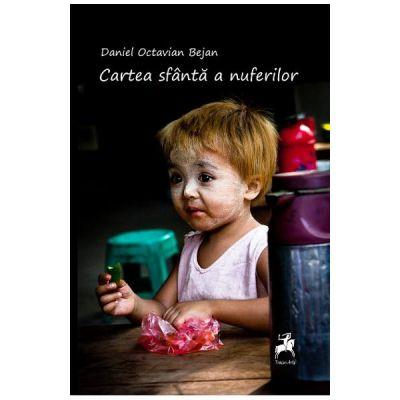 Cartea sfanta a nuferilor - Daniel Octavian Bejan