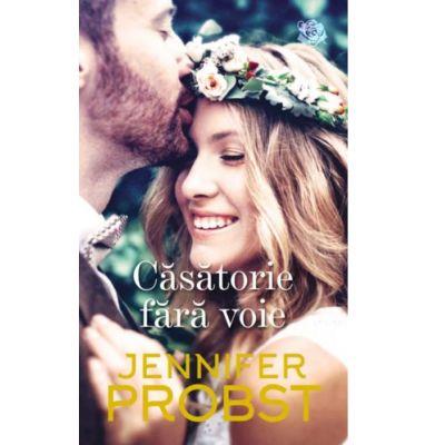 Casatorie fara voie - Jennifer Probst