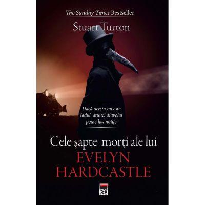 Cele sapte morti ale lui Evelyn Hardcastle (editie de buzunar) - Stuart Turton