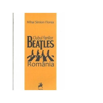 Clubul fanilor Beatles, Romania - Mihai Simion Florea