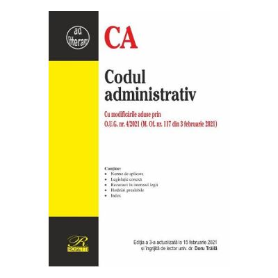 Codul administrativ Ed. 3 Act. 15 februarie 2021