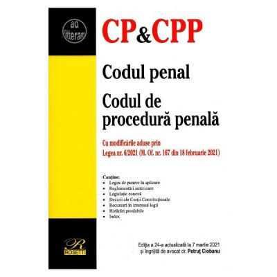 Codul penal. Codul de procedura penala Act. 7 martie 2021