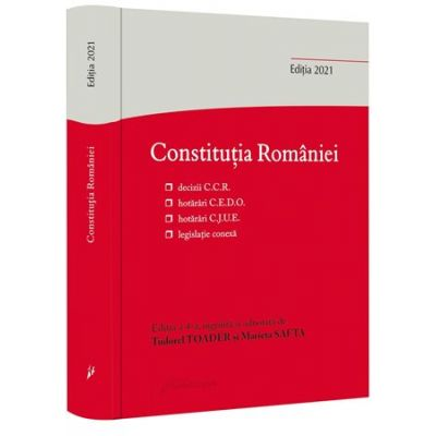 Constitutia Romaniei. Editia a 4-a - Tudorel Toader, Marieta Safta