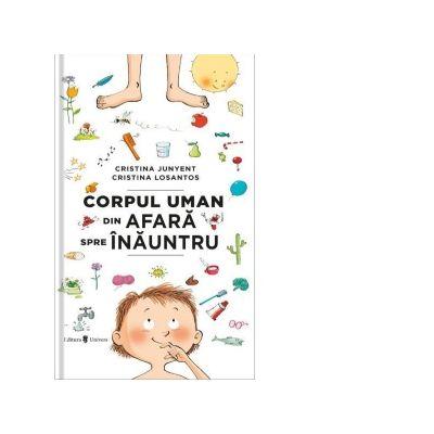 Corpul uman din afara spre inauntru - Cristina Junyent
