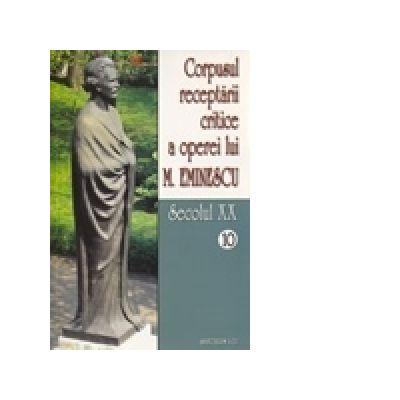 Corpusul receptarii critice a operei lui Mihai Eminescu. Secolul XX (volumele 10-11) - I. Oprisan