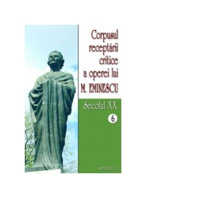 Corpusul receptarii critice a operei lui Mihai Eminescu. Secolul XX (volumele 6-7) - I. Oprisan