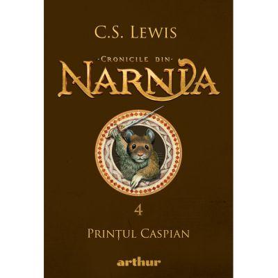 Cronicile din Narnia IV. Printul Caspian - C. S. Lewis