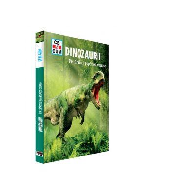 Dinozaurii. Pe taramul soparlelor uriase - Manfred Baur