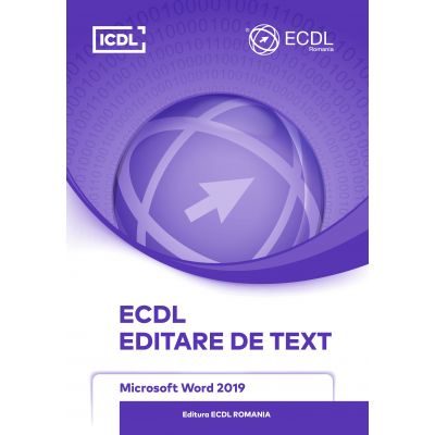 ECDL Editare de text. Microsoft word 2019