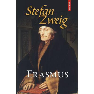 Erasmus - Stefan Zweig