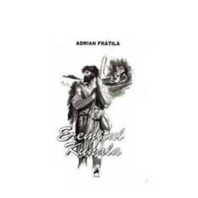 Eremitul Kunala - Adrian Fratila