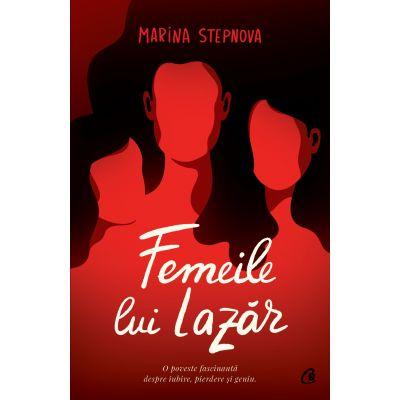 Femeile lui Lazar - Marina Stepnova