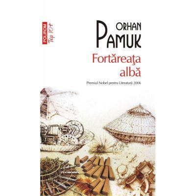 Fortareata alba (editie de buzunar) - Orhan Pamuk
