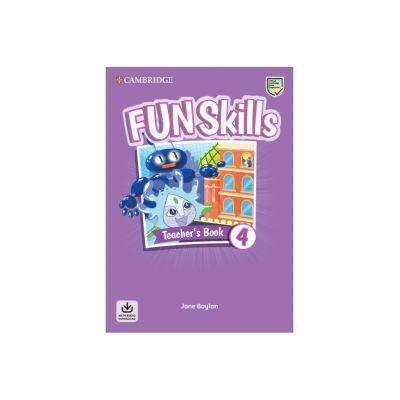 Fun Skills Level 4, Teacher's Book with Audio Download - Jane Boylan