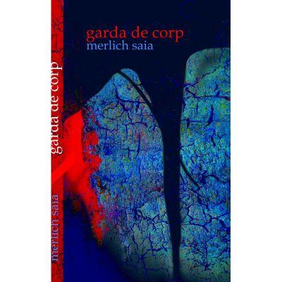Garda de corp - Merlich Saia