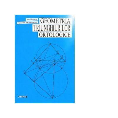 Geometria triunghiurilor ortologice - Ion Patrascu, Florentin Smarandache