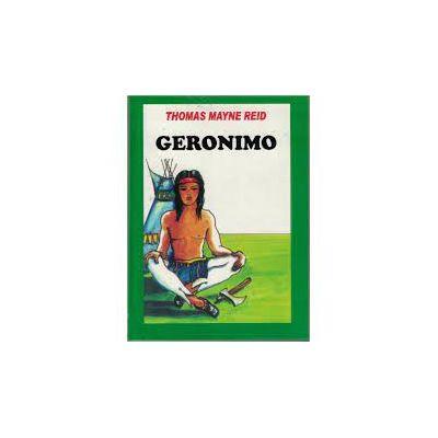 Geronimo - Thomas Mayne Reid