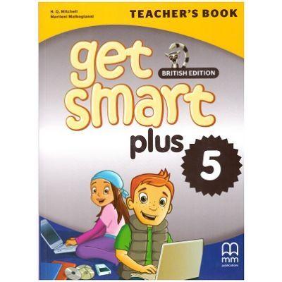 Get Smart Plus 5 Teacher's Book British Edition - H. Q. Mitchell, Marileni Malkogianni