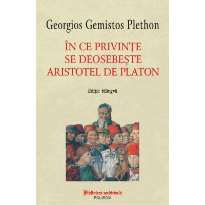 In ce privinte se deosebeste Aristotel de Platon - Georgios Gemistos Plethon