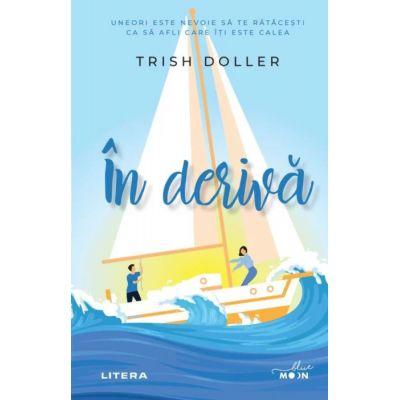 In deriva - Trish Doller