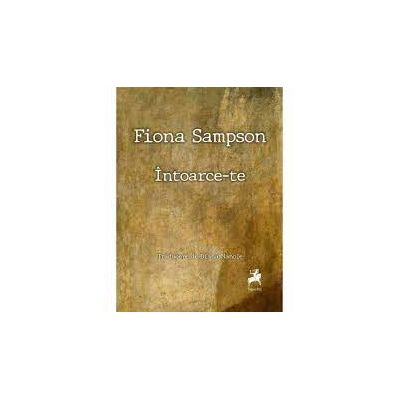 Intoarce-Te - Fiona Sampson