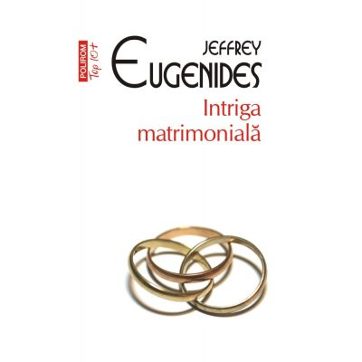 Intriga matrimoniala (editie de buzunar) - Jeffrey Eugenides