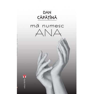 Ma numesc Ana - Dan Capatina