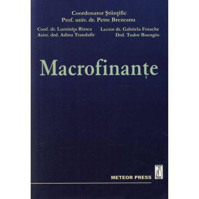 Macrofinante - Petre Brezeanu, Luminita Ristea, Adina Trandafir, Gabriela Fotache, Tudor Boengiu