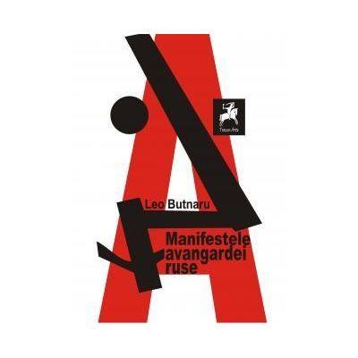 Manifestele avangardei ruse - Leo Butnaru