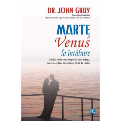 Marte si Venus la intalnire - Dr. John Gray