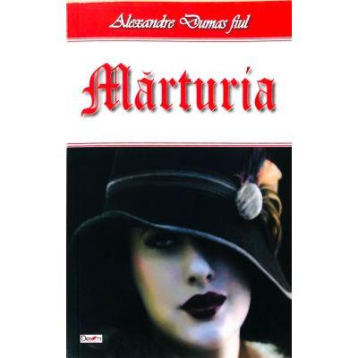 Marturia - Alexandre Dumas fiul