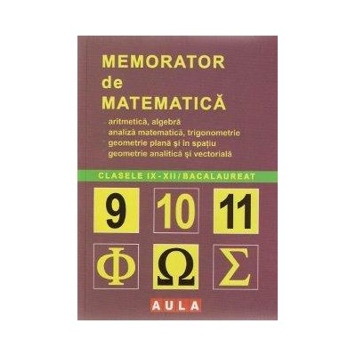Memorator de Matematica. Liceu - Carmen Silvia Dragan, Cristian Erlic