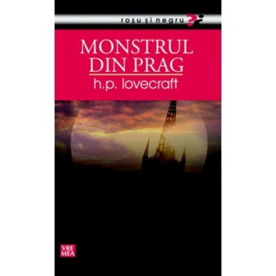 Monstrul din prag - H. P. Lovecraft