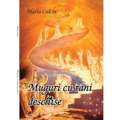 Muguri cu Rani Deschise - Maria Calciu