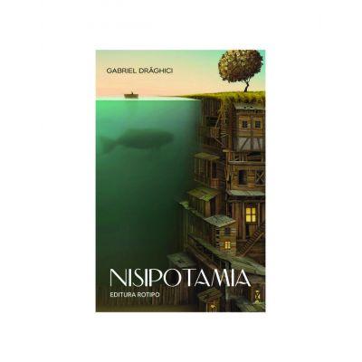 Nisipotamia - Gabriel Draghici