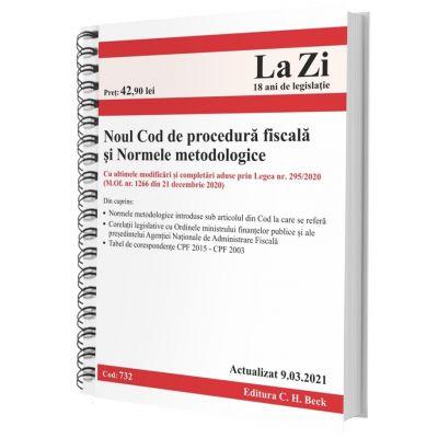 Noul Cod de procedura fiscala si Normele metodologice de aplicare. Actualizat la 9. 03. 2021