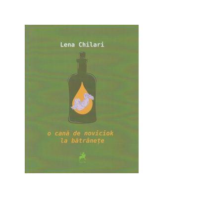 O cana de noviciok la batranete - Lena Chilari