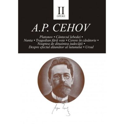 Opere II - Anton Pavlovici Cehov