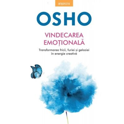 Osho. Vindecarea emotionala - Osho International Foundation