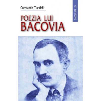 Poezia lui Bacovia - Constantin Trandafir