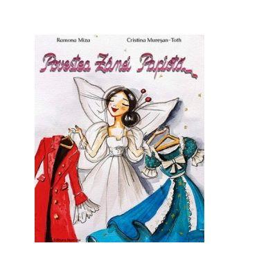 Povestea Zanei Papiota - Ramona Miza, Cristina Muresan-Toth