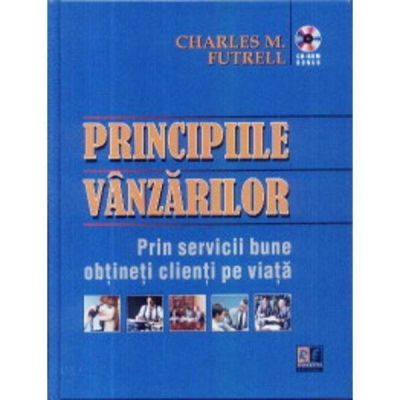 Principiile vanzarilor (CD inclus) - Charles M. Futrell