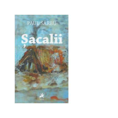 Sacalii - Paul Sarbu