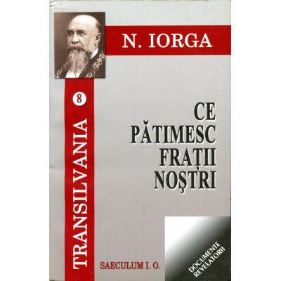 Transilvania, volumele 8-9 - Nicolae Iorga