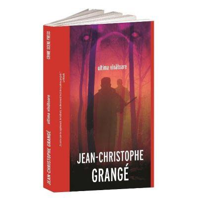 Ultima vinatoare - Jean-Christophe Grange