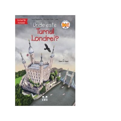 Unde este Turnul Londrei? - Janet B. Pascal